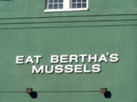 Bertha's Mussels is a popular tavern/restaurant in Fell's Point.